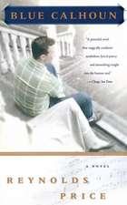 Blue Calhoun: A Novel