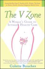 The V Zone: A Woman's Guide to Intimate Health Care
