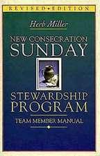 New Consecration Sunday Stewardship Program:  Team Member Manual