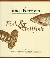 Fish & Shellfish: The Definitive Cook's Companion