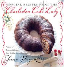 Special Recipes from the Charleston Cake Lady