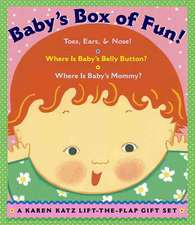 Baby's Box of Fun:  Toes, Ears, & Nose!/Where Is Baby's Belly Button?/Where Is Baby's Mommy?