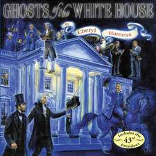 Ghosts of the White House
