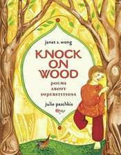 Knock on Wood:  Poems about Superstitions