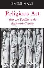 Religious Art from the Twelfth to the Eighteenth Century