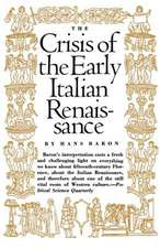 Crisis of the Early Italian Renaissance – Revised Edition