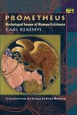 Prometheus – Archetypal Image of Human Existence