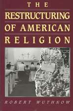 The Restructuring of American Religion – Society and Faith since World War II