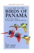 A Guide to the Birds of Panama – With Costa Rica, Nicaragua, and Honduras