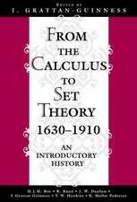 From the Calculus to Set Theory 1630–1910 – An Introductory History