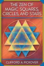 The Zen of Magic Squares, Circles, and Stars – An Exhibition of Surprising Structures across Dimensions