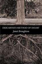 Descartes`s Method of Doubt