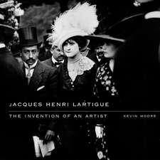 Jacques Henri Lartigue – The Invention of an Artist