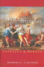 Poetic Interplay – Catullus and Horace