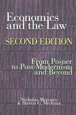 Economics and the Law – From Posner to Postmodernism and Beyond – Second Edition