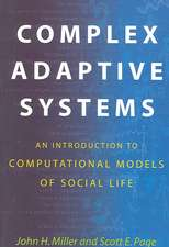 Complex Adaptive Systems – An Introduction to Computational Models of Social Life