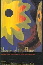 Shades of the Planet – American Literature as World Literature