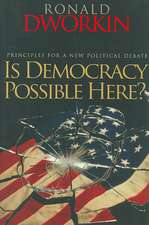 Is Democracy Possible Here? – Principles for a New Political Debate