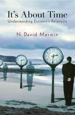 It`s About Time – Understanding Einstein`s Relativity