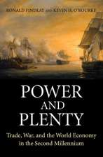 Power and Plenty – Trade, War, and the World Economy in the Second Millennium