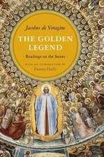 The Golden Legend – Readings on the Saints