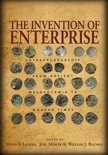 The Invention of Enterprise – Entrepreneurship from Ancient Mesopotamia to Modern Times