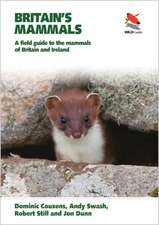 Britain`s Mammals – A Field Guide to the Mammals of Britain and Ireland