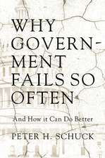 Why Government Fails So Often – And How It Can Do Better