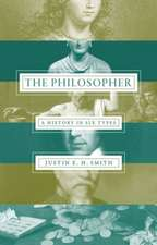 The Philosopher – A History in Six Types