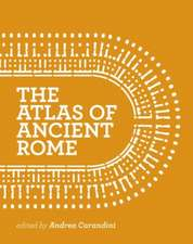 The Atlas of Ancient Rome – Biography and Portraits of the City – Two–volume slipcased set