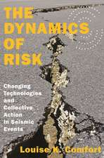 The Dynamics of Risk – Changing Technologies and Collective Action in Seismic Events