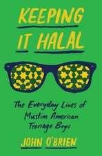 Keeping It Halal – The Everyday Lives of Muslim American Teenage Boys