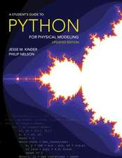 A Student`s Guide to Python for Physical Modelin – Updated Edition