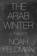The Arab Winter – A Tragedy