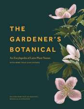 The Gardener`s Botanical – An Encyclopedia of Latin Plant Names – with More than 5,000 Entries
