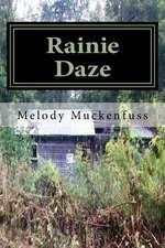 Rainie Daze