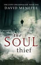 The Soul Thief