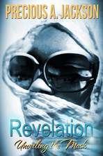 Revelation - Unveiling the Mask