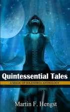 Quintessential Tales