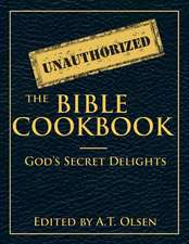 The Unauthorized Bible Cookbook
