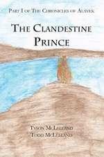 The Clandestine Prince