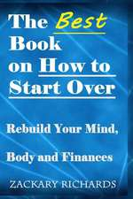 The Best Book on How to Start Over