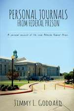 Personal Journals from Federal Prison