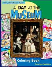 A Day at the Museum Coloring Book