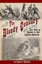 The Bloody Century