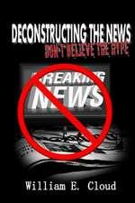 Deconstructing the News