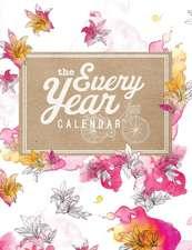 The Every Year Calendar