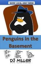 Penguins in the Basement