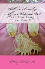 Wallace Family Affairs Volume VI