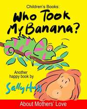 Who Took My Banana?